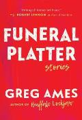 Funeral Platter Selected Stories
