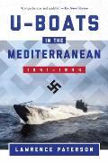 U Boats in the Mediterranean 1941 1944