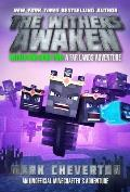 Withers Awaken Wither War Book Two A Far Lands Adventure An Unofficial Minecrafters Adventure