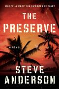 The Preserve - Signed Edition