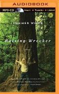 Raising Wrecker