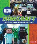 Minecraft: The Business Behind the Makers of Minecraft