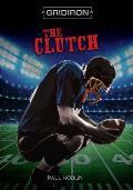 The Clutch the Clutch