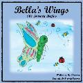 Bella's Wings: The Journey Begins