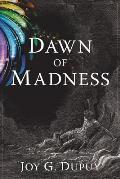 Dawn of Madness