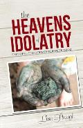 The Heavens of Idolatry: Shedding the Gods of Perfectionism