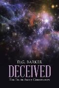 Deceived: The Truth about Christianity