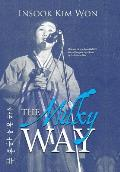 The Milky Way: How an Eleven-Year-Old Girl Found Songs in the Chaos of the Korean War