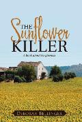 The Sunflower Killer: A Book about Forgiveness