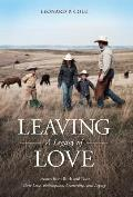 Leaving a Legacy of Love: Lessons from Ruth and Boaz: Their Love, Redemption, Leadership, and Legacy