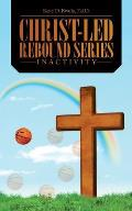 Christ-Led Rebound Series: Inactivity