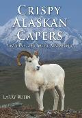 Crispy Alaskan Capers: Gram-Pa's Cool Arctic Adventures