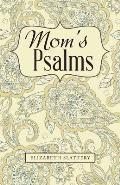 Mom's Psalms