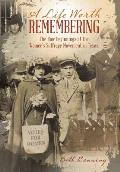 A Life Worth Remembering: The Raw Beginnings of the Women's Suffrage Movement in Texas.