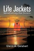 Life Jackets: Weathering the Storm