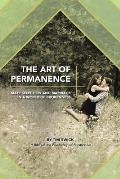 The Art of Permanence: Mate Selection and Marriage in a World of Brokenness