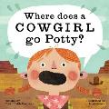 Where Does a Cowgirl Go Potty