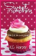 Sweet Something