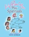Little Gospel Fingers Play Spirituals
