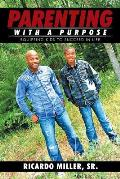 Parenting with a Purpose: Equipping Kids to Succeed in Life
