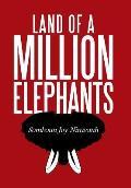 Land of a Million Elephants