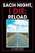 Each Night, I Die: Reload