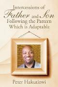 Intercessions of Father and Son Following the Pattern Which Is Adaptable