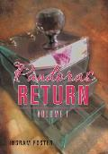 Pandoras Return: Volume I