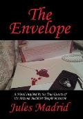 The Envelope: A Novel Inspired by the True Events of the Arizona Buddhist Temple Massacre