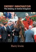Derby Innovator: The Making of Animal Kingdom