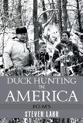 Duck Hunting in America: Po-M's