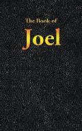 Joel: The Book of