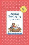 Amelia's Reading Log: My First 200 Books (Gatst)