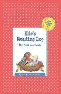 Elle's Reading Log: My First 200 Books (Gatst)