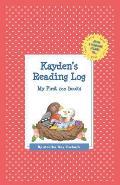 Kayden's Reading Log: My First 200 Books (Gatst)
