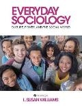Everyday Sociology: Culture, Power, and the Social World
