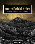 Introducing the Old Testament Story: Reading Scripture as Spiritual Formation