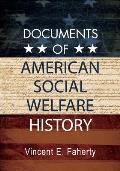 Documents of American Social Welfare History
