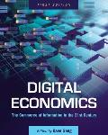 Digital Economics: The Commerce of Information in the 21st Century