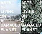 Arts of Living on a Damaged Planet Ghosts & Monsters of the Anthropocene
