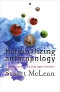 Fictionalizing Anthropology
