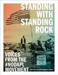 Standing with Standing Rock: Voices From the #NoDAPL Movement