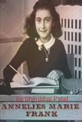 Annelies Marie Frank: Whoever is happy will make others happy too