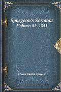 Spurgeon's Sermons Volume 01: 1855