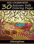 Adult Coloring Book: 30 Autumn Falls Coloring Pages, Coloring Books for Adults Series by Coloringcraze