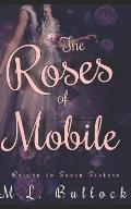 The Roses of Mobile
