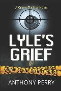 Lyle's Grief: Consequences of slavery