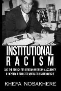 Institutional racism and the search for African-American masculinity & identity in the selected works of Richard Wright
