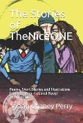 The Stories of TheNiceONE: Poems, Short Stories and Illustrations from the Para-Fictional Novel TheNiceONE