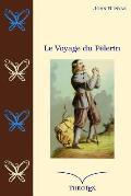 Le Voyage du P?lerin